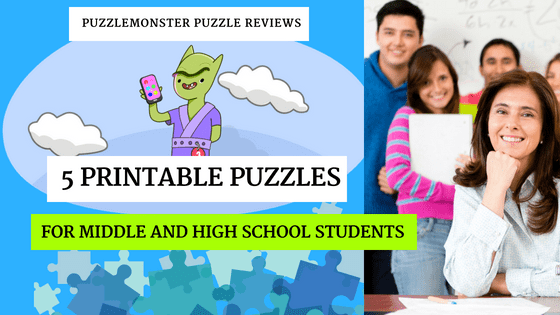 Printable Puzzles - 5 Puzzles for Middle and High School