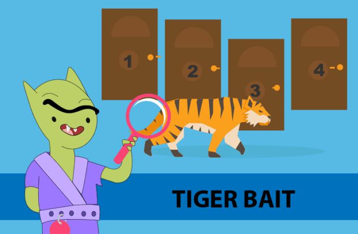 logic puzzle - tiger bait